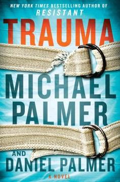 Trauma - Michael Palmer