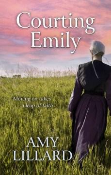 Courting Emily - Amy Lillard