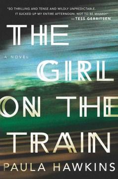 The girl on the train - Paula. author Hawkins