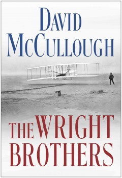 The Wright brothers - David G McCullough