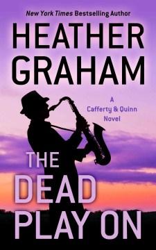 The dead play on - Heather Graham