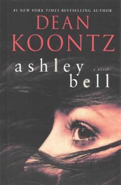 Ashley Bell - Dean R. (Dean Ray) Koontz