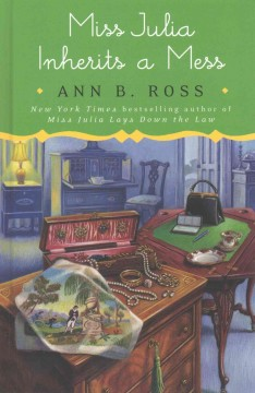 Miss Julia inherits a mess - Ann B Ross