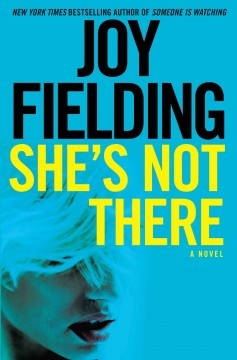 She's not there - Joy Fielding
