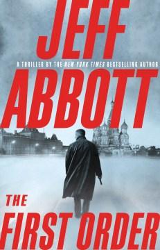The first order - Jeff Abbott