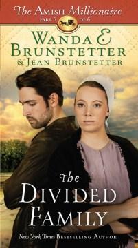 The divided family - Wanda E Brunstetter