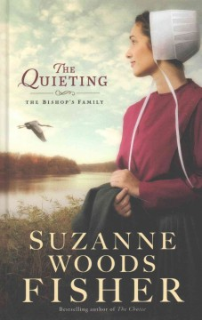 The quieting - Suzanne Woods Fisher
