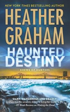 Haunted destiny - Heather Graham