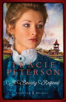 A beauty refined - Tracie Peterson