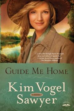 Guide me home - Kim Vogel Sawyer