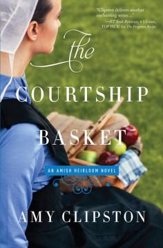 Courtship Basket - Amy Clipston