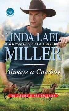 Always a cowboy - Linda Lael Miller