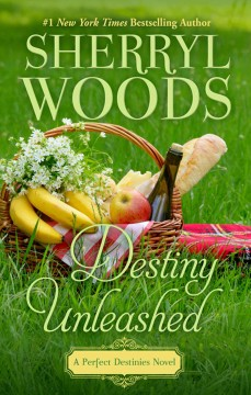 Destiny unleashed - Sherryl Woods