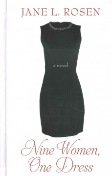 Nine women, one dress - Jane L Rosen