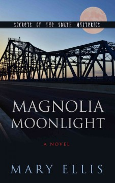 Magnolia moonlight - Mary Ellis