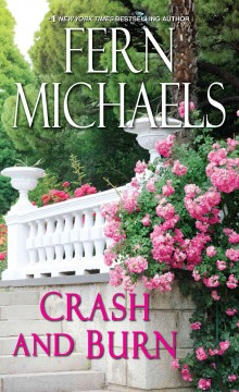 Crash and burn - Fern Michaels