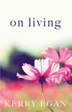 On living - Kerry Egan