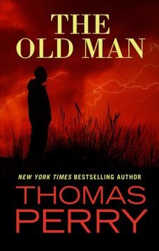 Old Man - Thomas Perry