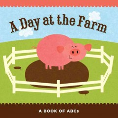 Day at the farm : a book of abcs.