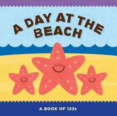 Day at the beach : a book of 123s.