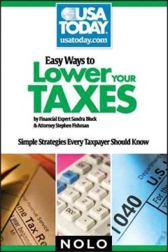 Easy ways to lower your taxes : simple strategies every taxpayer should know - Stephen Fishman