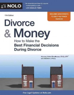 Divorce & money : how to make the best financial decisions during divorce  - Violet Woodhouse