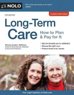Long-term care : how to plan and pay for it - J. L Matthews