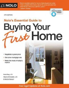 Nolo's essential guide to buying your first home - Ilona M Bray