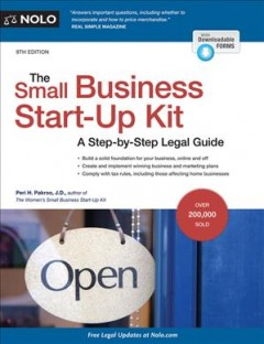 The small business start-up kit : a step-by-step legal guide - Peri Pakroo