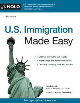 U.S. immigration made easy - Ilona M Bray