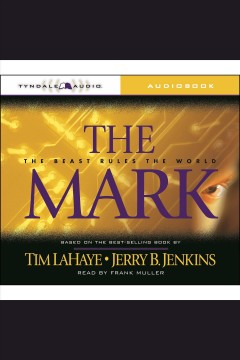The mark : the beast rules the world - Tim LaHaye