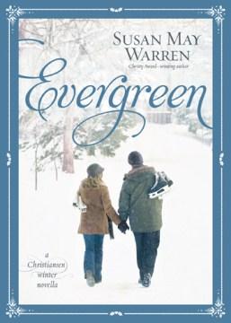 Evergreen - Susan May Warren
