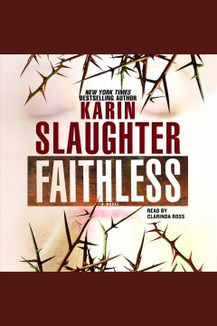 Faithless : a novel - Karin Slaughter