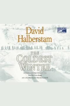The coldest winter : America and the Korean War - David Halberstam