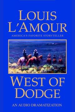 West of Dodge - Louis L'Amour