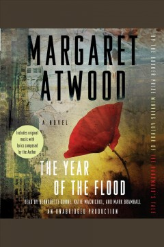 The year of the flood : a novel - Margaret Atwood