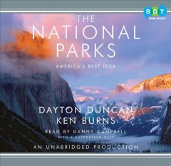 The national parks : [America's best idea] - Dayton Duncan