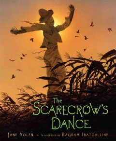 The scarecrow's dance - Jane Yolen