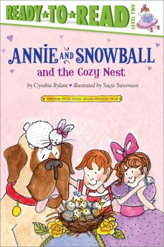 Annie and Snowball and the cozy nest - Cynthia Rylant
