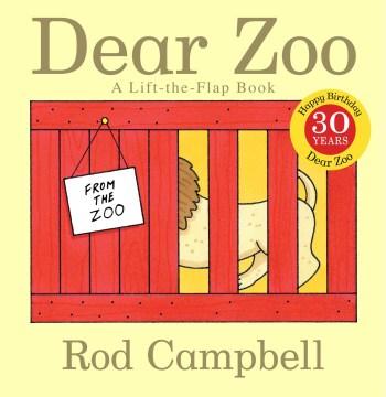 Dear zoo : a lift-the-flap book - Rod Campbell