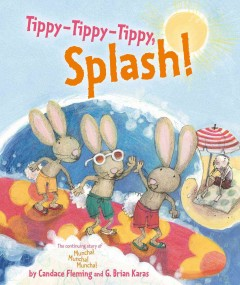 Tippy- tippy - tippy, splash! - Candace Fleming