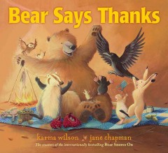 Bear says thanks - Karma Wilson