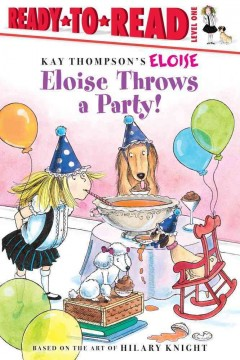 Eloise throws a party - Lisa McClatchy