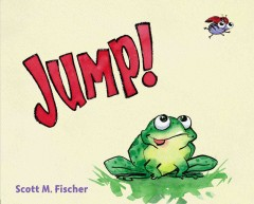 Jump! - Scott M Fischer