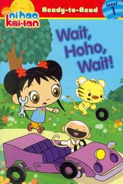 Wait, Hoho, wait! - Alison Inches