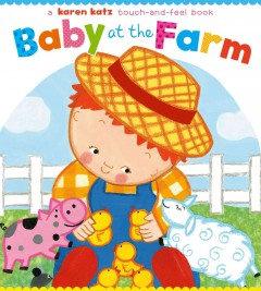 Baby at the farm - Karen Katz