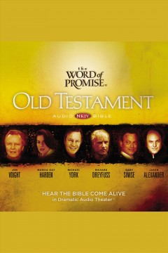 The word of promise New King James Version, New Testament audio Bible.