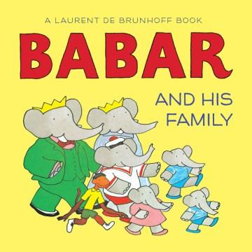 Babar and his family - Laurent de Brunhoff