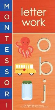 Montessori letter work - Bobby (Bobby J.) George