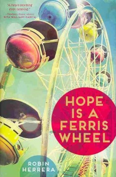 Hope is a ferris wheel  (Ages 9-12) - Robin Herrera